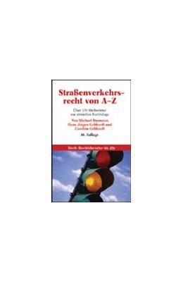 Abbildung von Burmann / Gebhardt / Gebhardt | Straßenverkehrsrecht von A-Z | 10., neubearbeitete Auflage | 2006