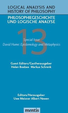 Abbildung von Meixner / Newen | Logical Analysis and History of Philosophy / Philosophiegeschichte und logische Analyse / David Hume: Epistemology and Metaphysics | 2010 | Special Issue | 13