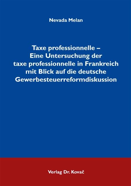 Abbildung von Melan | Taxe professionnelle – Eine Untersuchung der taxe professionnelle in Frankreich mit Blick auf die deutsche Gewerbesteuerreformdiskussion | 2011