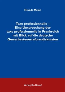 Abbildung von Melan | Taxe professionnelle – Eine Untersuchung der taxe professionnelle in Frankreich mit Blick auf die deutsche Gewerbesteuerreformdiskussion | 1. Auflage | 2011 | 72 | beck-shop.de