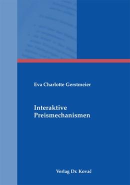 Abbildung von Gerstmeier | Interaktive Preismechanismen | 2011 | 278