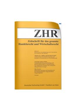Abbildung von Zeitschrift für das gesamte Handels- und Wirtschaftsrecht - ZHR   1. Auflage   2021   beck-shop.de