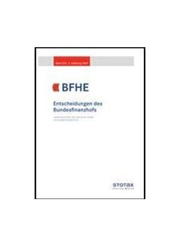 Abbildung von Sammlung der Entscheidungen des Bundesfinanzhofs - BFHE | 1. Auflage | 2021 | beck-shop.de