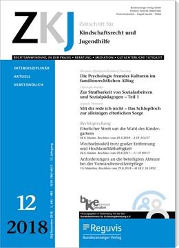 Abbildung von Zeitschrift für Kindschaftsrecht und Jugendhilfe • ZKJ | 14. Jahrgang | 2020 | Rechtsanwendung in der Praxis ...