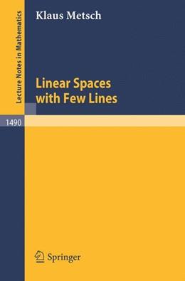 Abbildung von Metsch | Linear Spaces with Few Lines | 1991 | 1490