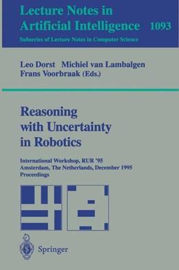 Abbildung von Dorst / Lambalgen / Voorbraak   Reasoning with Uncertainty in Robotics   1996   International Workshop, RUR '9...