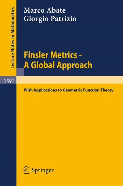 Finsler Metrics - A Global Approach | Abate / Patrizio, 1994 | Buch (Cover)