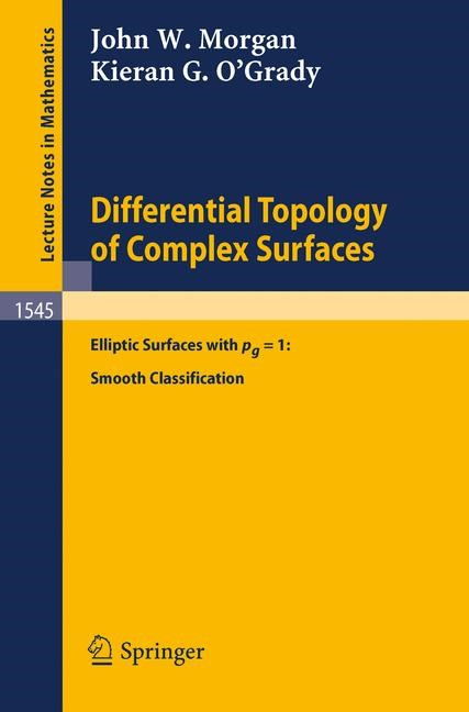 Differential Topology of Complex Surfaces | Morgan / O'Grady, 1993 | Buch (Cover)
