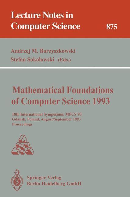 Mathematical Foundations of Computer Science 1993 | Borzyszkowski / Sokolowski, 1993 | Buch (Cover)