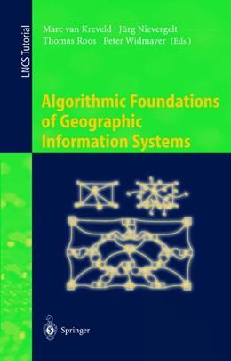 Abbildung von Kreveld / Nievergelt / Roos / Widmayer   Algorithmic Foundations of Geographic Information Systems   1st ed. 1997. 2nd printing   2000   1340