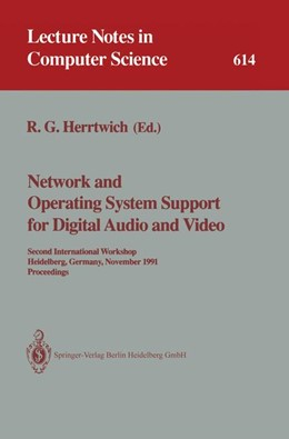 Abbildung von Herrtwich | Network and Operating System Support for Digital Audio and Video | 1992 | Second International Workshop,... | 614