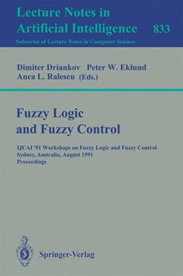Abbildung von Driankov / Eklund / Ralescu | Fuzzy Logic and Fuzzy Control | 1994 | IJCAI '91 Workshops on Fuzzy L...