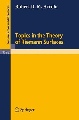 Abbildung von Accola | Topics in the Theory of Riemann Surfaces | 1994 | 1595