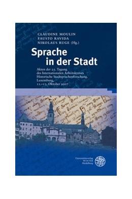 Abbildung von Moulin / Ravida / Ruge | Sprache in der Stadt | 2010 | Akten der 25. Tagung des Inter... | 36