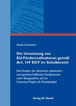 Abbildung von Schönherr | Die Umsetzung von EU-Fördermaßnahmen gemäß Art. 149 EGV im Schulbereich | 2010 | Eine Analyse der deutschen, sp... | 79