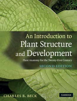 Abbildung von Beck | An Introduction to Plant Structure and Development | 2010 | Plant Anatomy for the Twenty-F...