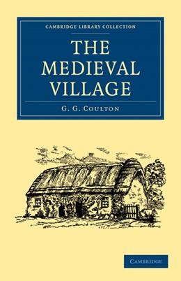 Abbildung von Coulton | The Medieval Village | 2010