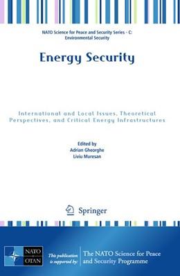 Abbildung von Gheorghe / Muresan | Energy Security | 2011 | International and Local Issues...