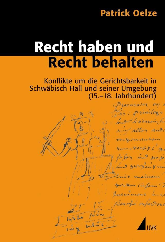 Recht haben und Recht behalten | Oelze, 2011 | Buch (Cover)