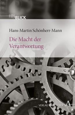 Abbildung von Schönherr-Mann   Die Macht der Verantwortung   2010