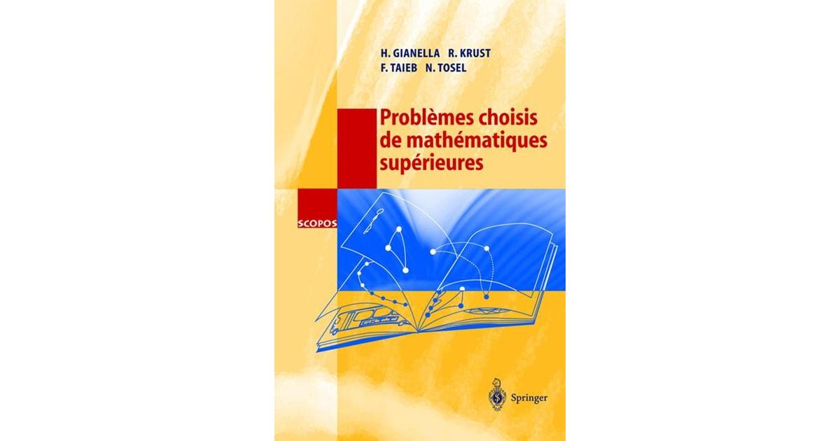 Problèmes choisis de mathématiques supérieures - Springer