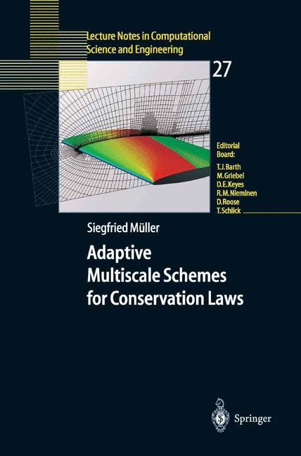 Adaptive Multiscale Schemes for Conservation Laws | Müller, 2002 | Buch (Cover)