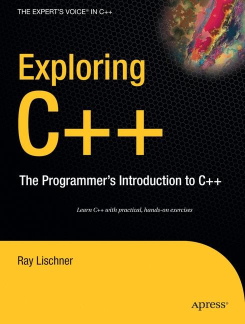 Exploring C++ | Lischner | 1st ed., 2008 | Buch (Cover)