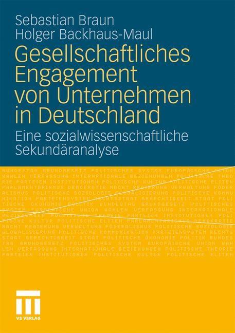 Gesellschaftliches Engagement von Unternehmen in Deutschland   Braun / Backhaus-Maul, 2010   Buch (Cover)