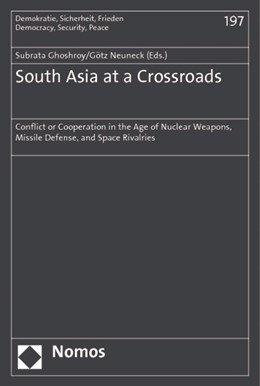 Abbildung von Ghoshroy / Neuneck | South Asia at a Crossroads | 2010 | Conflict or Cooperation in the... | 197