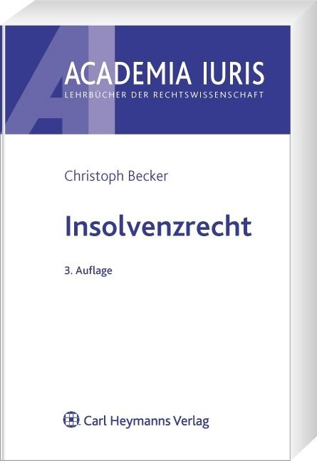Insolvenzrecht | Becker | 3., neu bearbeitete Auflage | Buch (Cover)