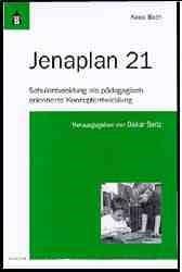 Jenaplan 21 | Both / Seitz, 2010 | Buch (Cover)