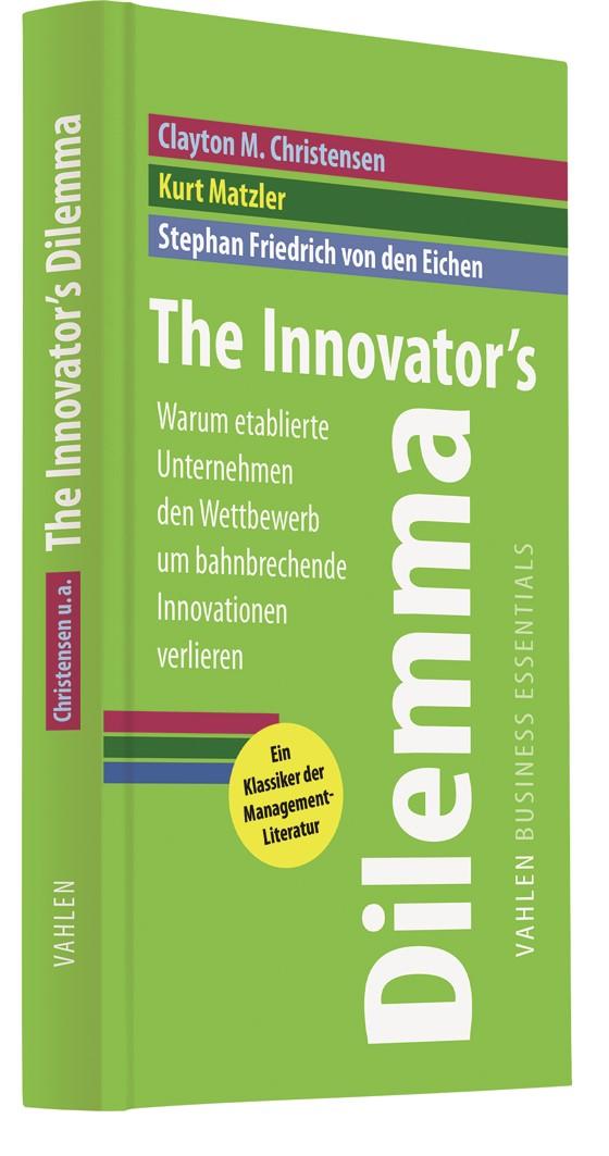 The Innovator's Dilemma | Christensen / von den Eichen / Matzler | 2. korrigierter Nachdruck, 2011 | Buch (Cover)