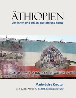 Abbildung von Kreuter / Schwiedrzik-Kreuter | Äthiopien | 2010 | von innen und außen, gestern u...