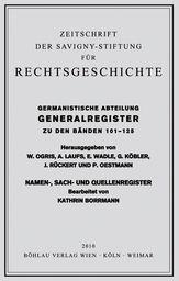 Gesamtregister der Bände 101-125 der Germanistischen Abteilung der Zeitschrift der Savigny-Stiftung für Rechtsgeschichte   Borrmann, 2010   Buch (Cover)