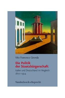 Abbildung von Gironda | Die Politik der Staatsbürgerschaft | 2010 | Italien und Deutschland im Ver... | Band 008