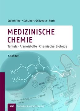 Abbildung von Steinhilber / Schubert-Zsilavecz / Roth | Medizinische Chemie | 2., völlig neu bearbeitete und erweiterte Auflage | 2010 | Targets, Arzneistoffe, Chemisc...
