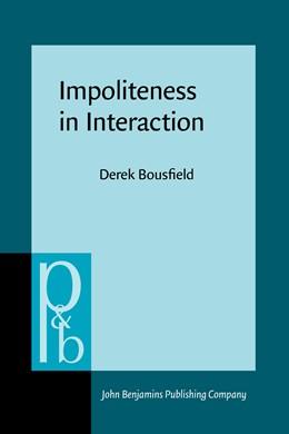 Abbildung von Bousfield | Impoliteness in Interaction | 2008 | 167