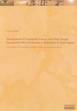 Abbildung von Qoaider | Development of Sustainable Energy and Water Supply Systems for Off-Grid Remote Communities in Arid Regions | 2009 | Case Study: New Kalabsha Villa...