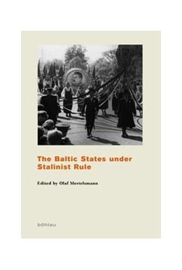 Abbildung von Mertelsmann | The Baltic States under Stalinist Rule | 2016 | 4