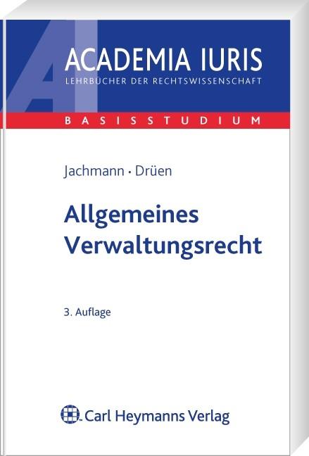 Allgemeines Verwaltungsrecht | Jachmann / Drüen | 3., neu bearbeitete Auflage | Buch (Cover)