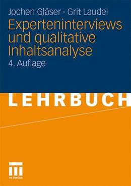 Abbildung von Gläser / Laudel | Experteninterviews und qualitative Inhaltsanalyse | 4. Auflage | 2010 | als Instrumente rekonstruieren...