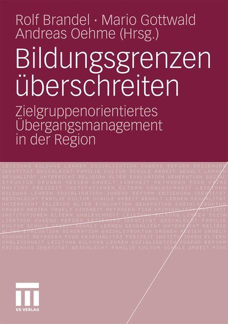 Bildungsgrenzen überschreiten | Brandel / Gottwald / Oehme, 2010 | Buch (Cover)