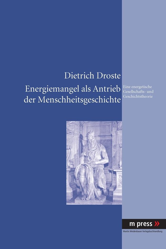 Energiemangel als Antrieb der Menschheitsgeschichte | Droste, 2010 | Buch (Cover)