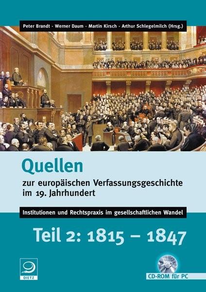 Quellen zur europäischen Verfassungsgeschichte im 19. Jahrhundert | Brandt / Daum / Kirsch, 2010 (Cover)