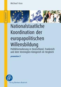 Abbildung von Krax   Nationalstaatliche Koordination der europapolitischen Willensbildung   2010   Politikformulierung in Deutsch...   3