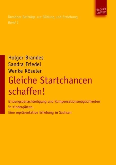 Gleiche Startchancen schaffen!   Brandes / Friedel / Röseler, 2011   Buch (Cover)