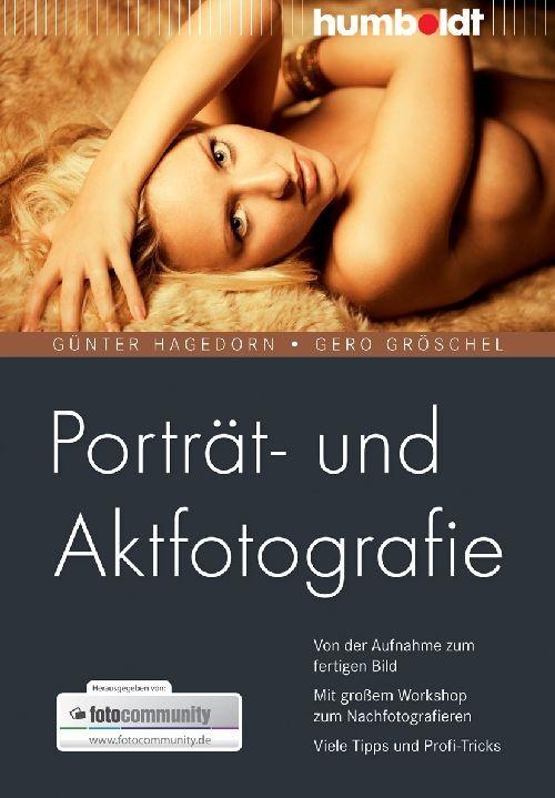 Porträt- und Aktfotografie | / Hagedorn / Gröschel, 2010 | Buch (Cover)