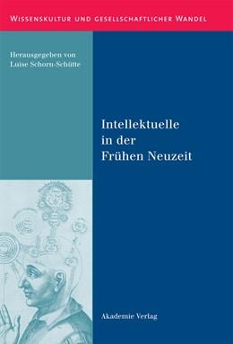 Abbildung von Schorn-Schütte | Intellektuelle in der Frühen Neuzeit | 2011 | 38