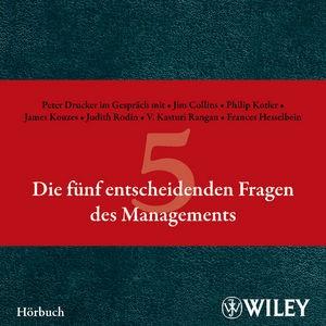 Die fünf entscheidenden Fragen des Managements | Drucker, 2010 (Cover)