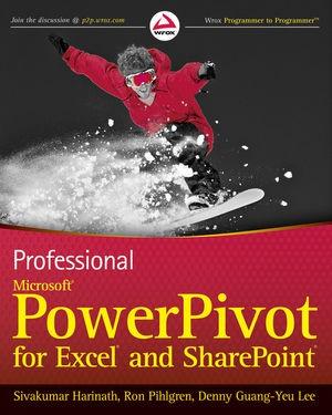 Abbildung von Harinath / Pihlgren / Lee | Professional Business Intelligence with PowerPivot for Microsoft Office 2010 | 2010